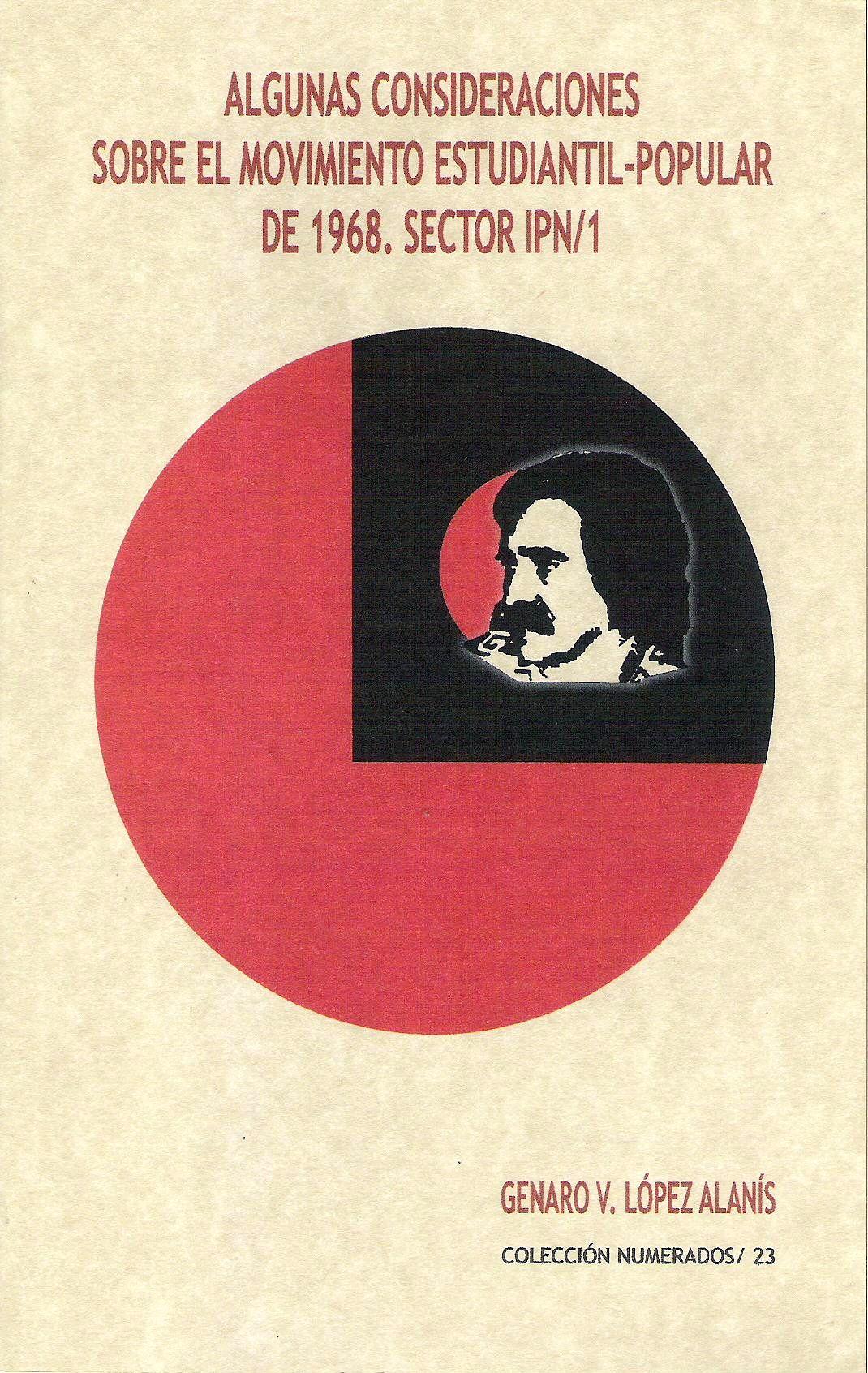 Algunas consideraciones sobre el movimiento estudiantil-popular de 1968, sector IPN-1