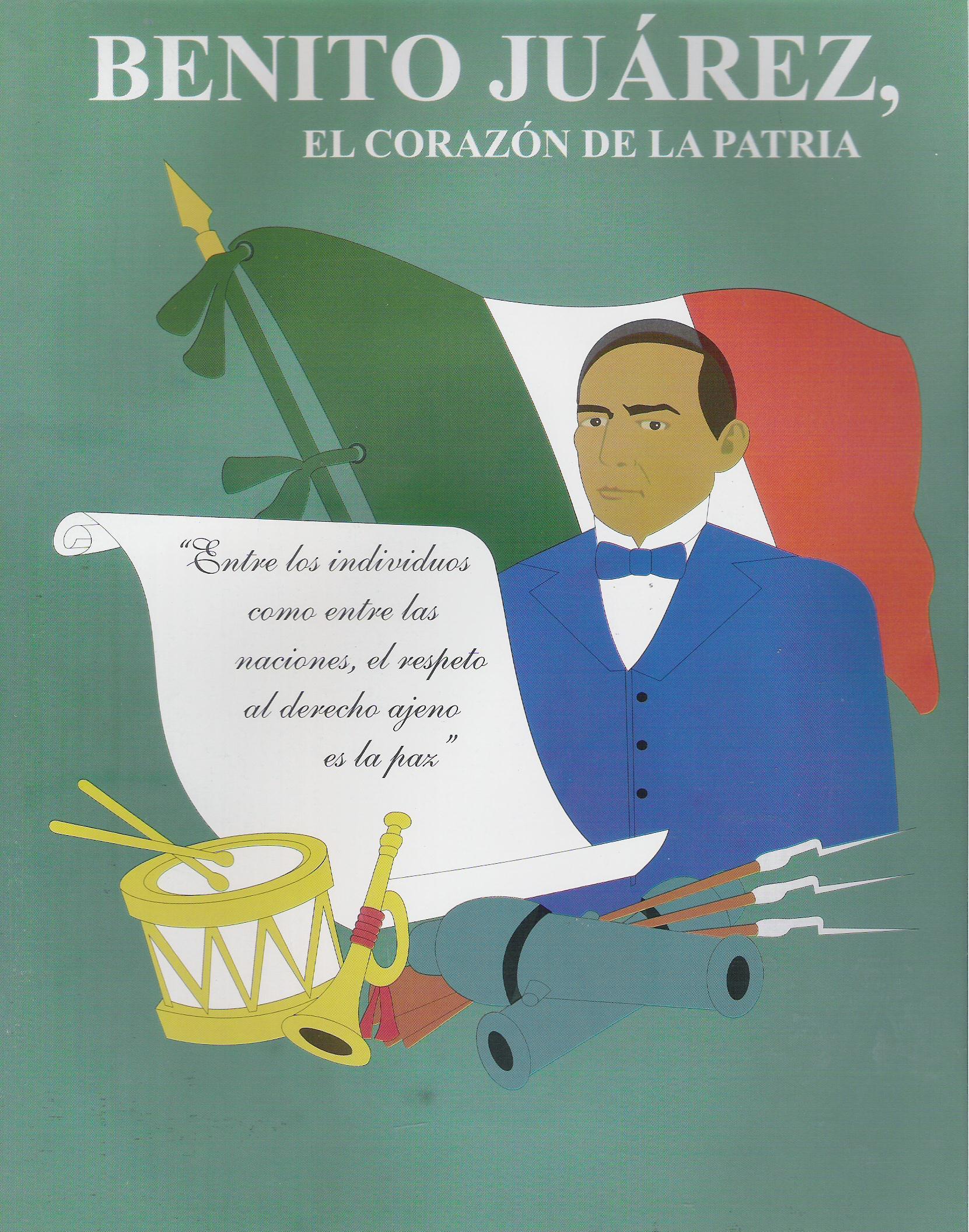 Benito Jurez - El coraz¢n de la patria