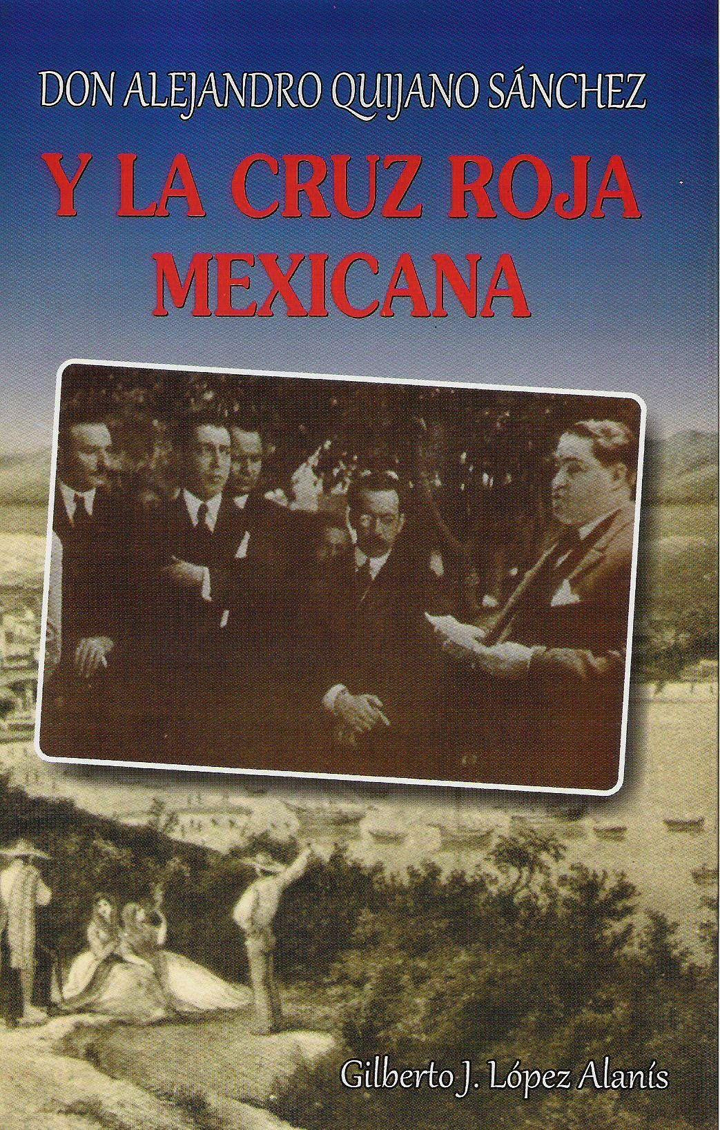 Don Alejandro Quijano Snchez y la Cruz Roja