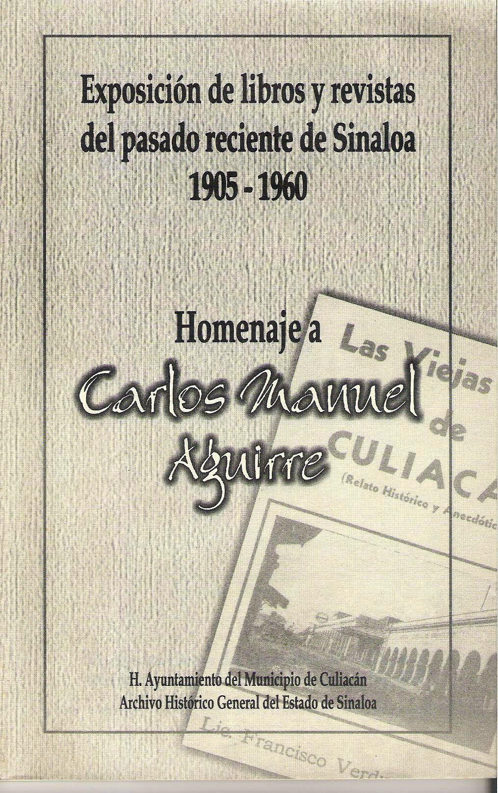Exposici¢n de libros y revistas del pasado reciente de Sinaloa 1905-1960