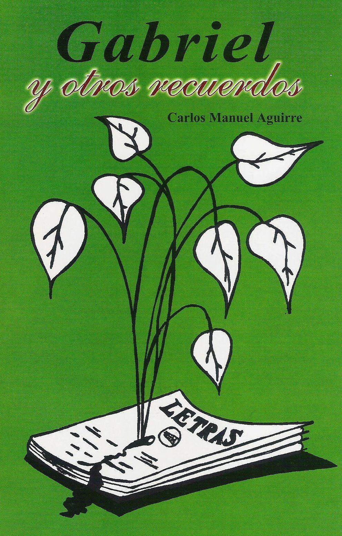 Gabriel y otros recuerdos