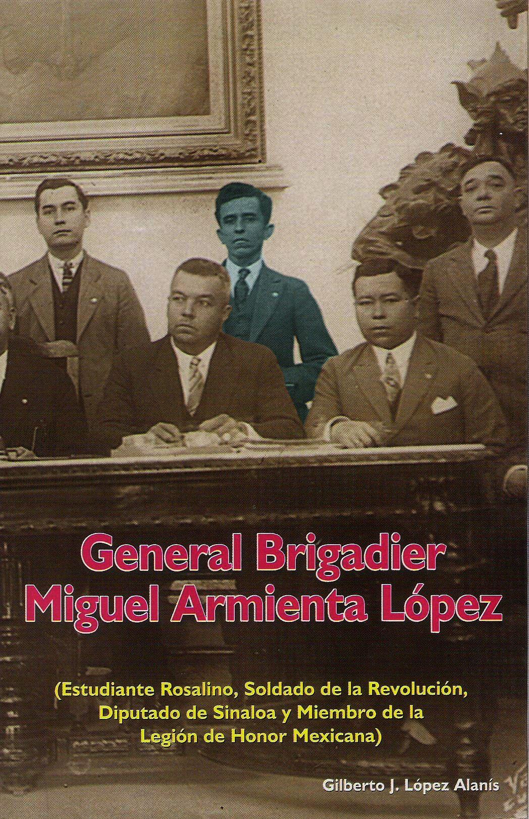 General brigadier Miguel Armienta L¢pez