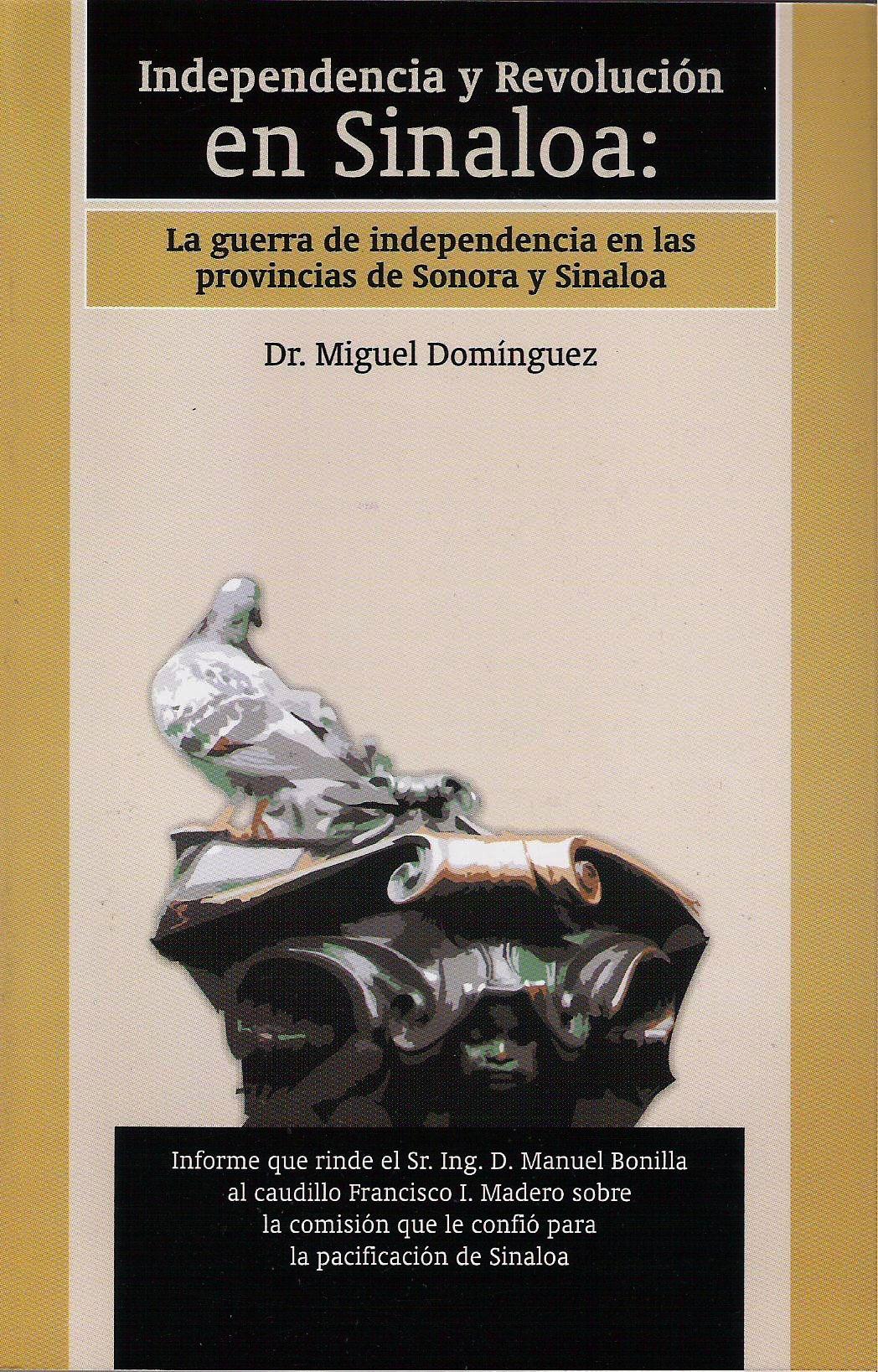 Independencia y Revoluci¢n en Sinaloa