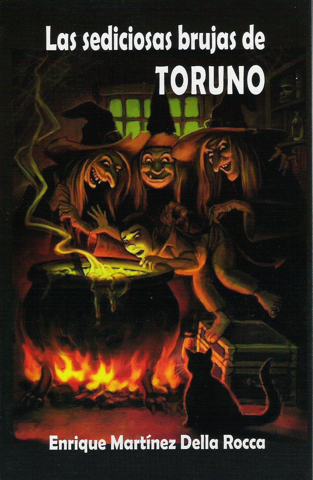 Las sediciosas brujas de Toruno