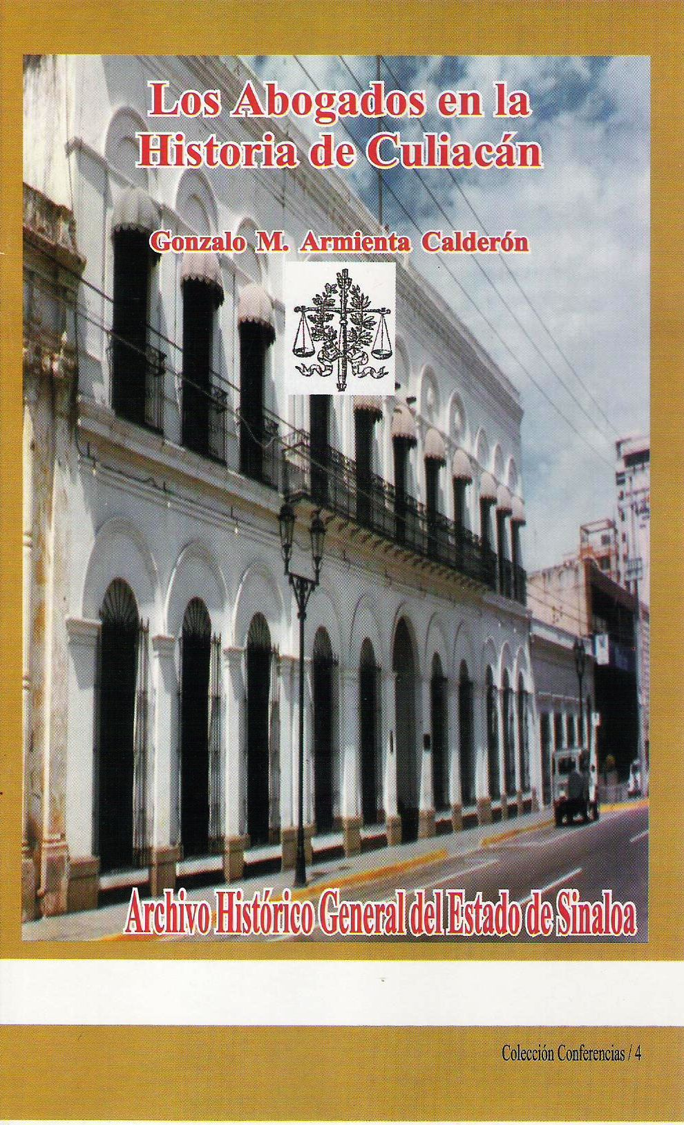 Los abogados en la Historia de Culiacn