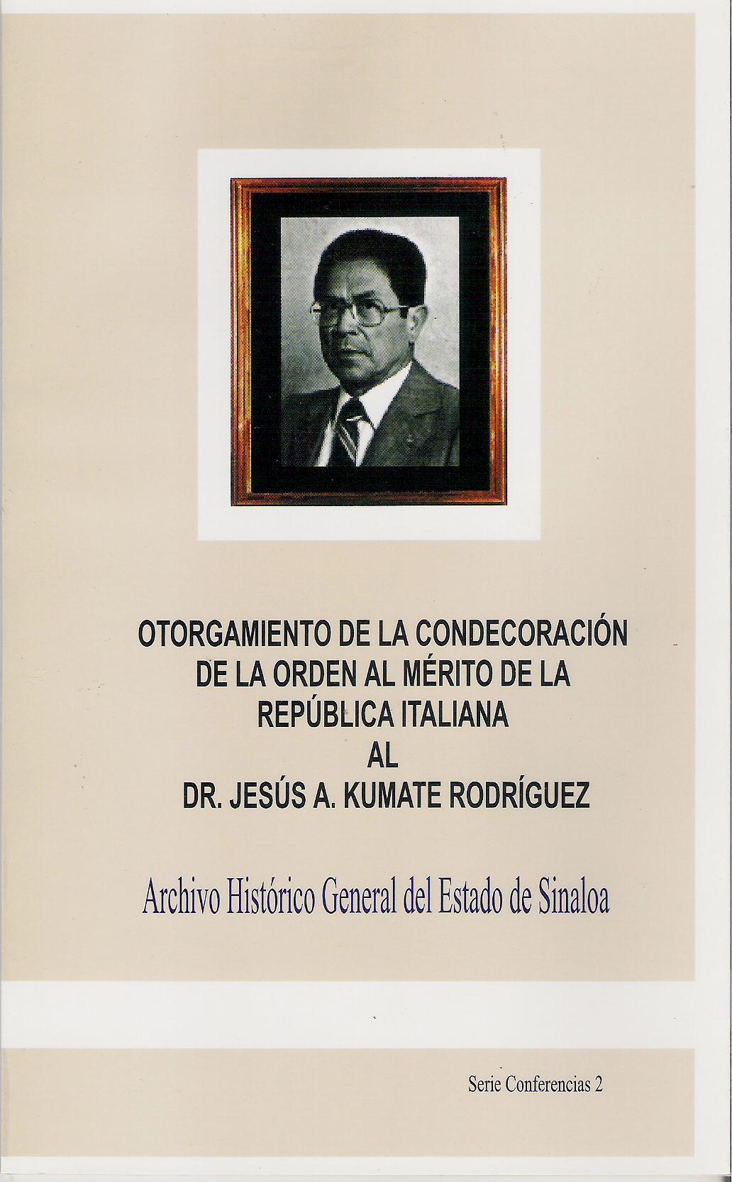 Otorgamiento de la condecoraci¢n de la Orden al M'rito de la Rep£blica Italiana al Dr. Jes£s A. Kumate R.