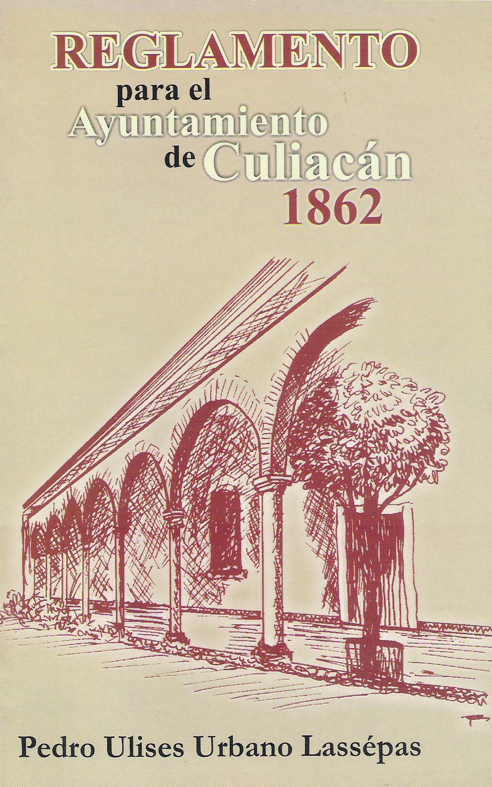 Reglamento para el Ayuntamiento de Culiacn 1862