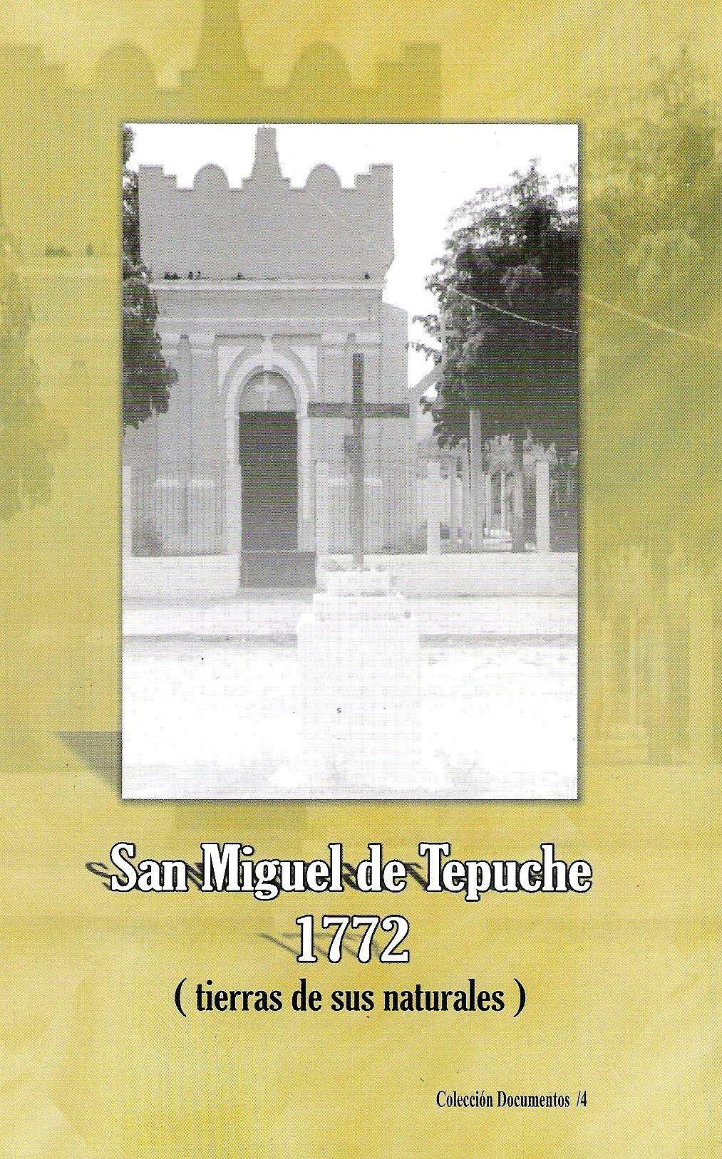 San Miguel de Tepuche 1772 (tierras de sus naturales)